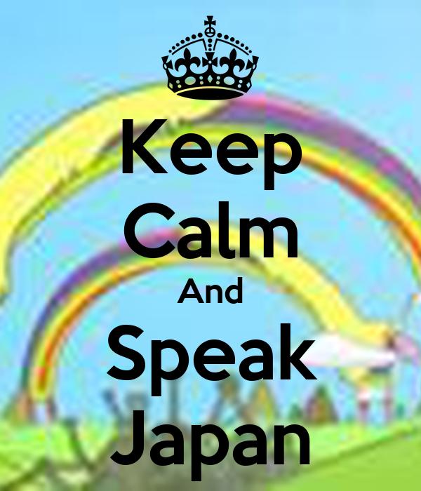 Keep Calm And Speak Japan
