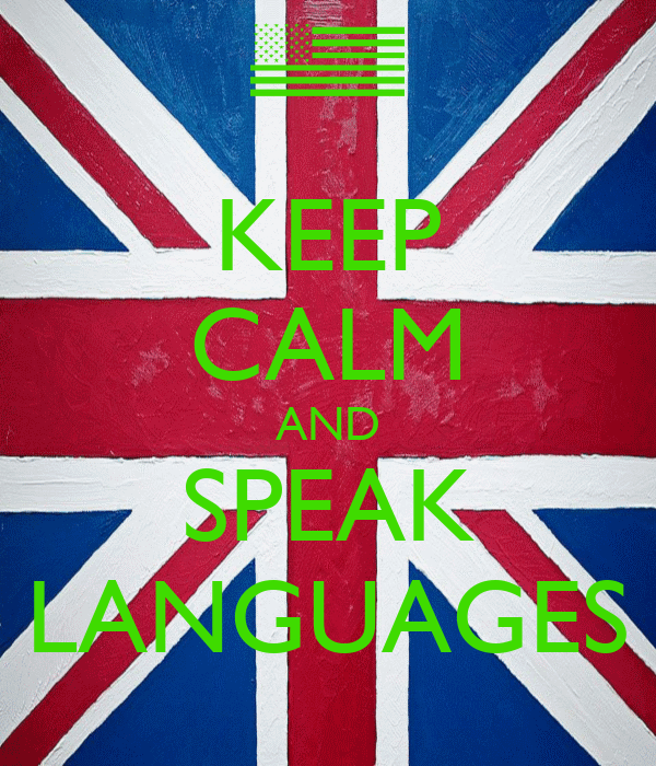 KEEP CALM AND SPEAK LANGUAGES