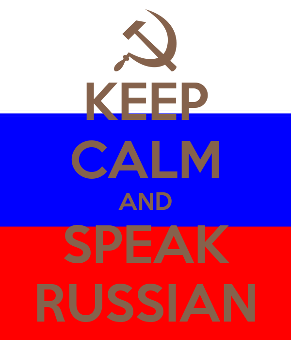KEEP CALM AND SPEAK RUSSIAN
