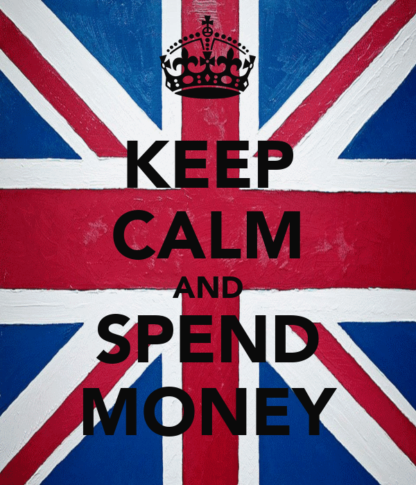 KEEP CALM AND SPEND MONEY