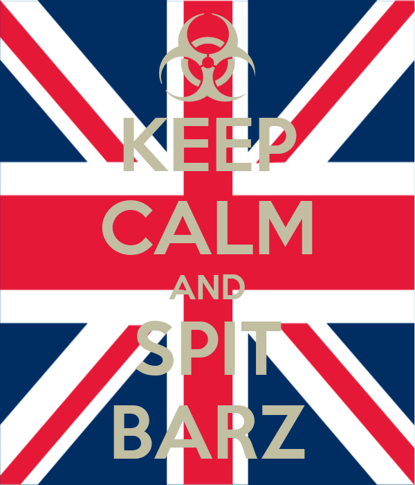 KEEP CALM AND SPIT BARZ