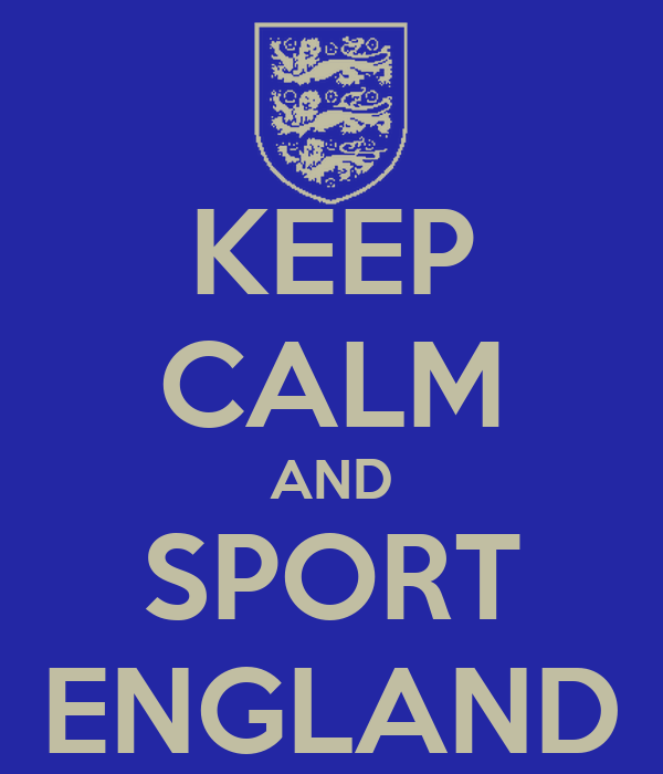 KEEP CALM AND SPORT ENGLAND