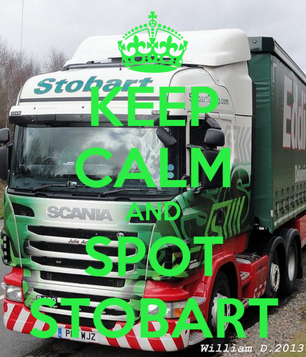 KEEP CALM AND SPOT  STOBART