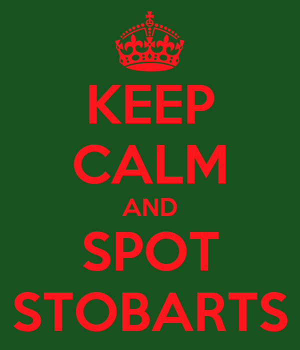 KEEP CALM AND SPOT STOBARTS