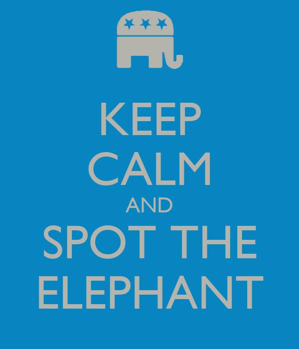 KEEP CALM AND SPOT THE ELEPHANT