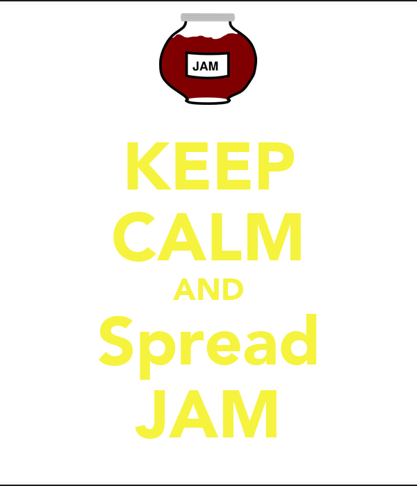 KEEP CALM AND Spread JAM