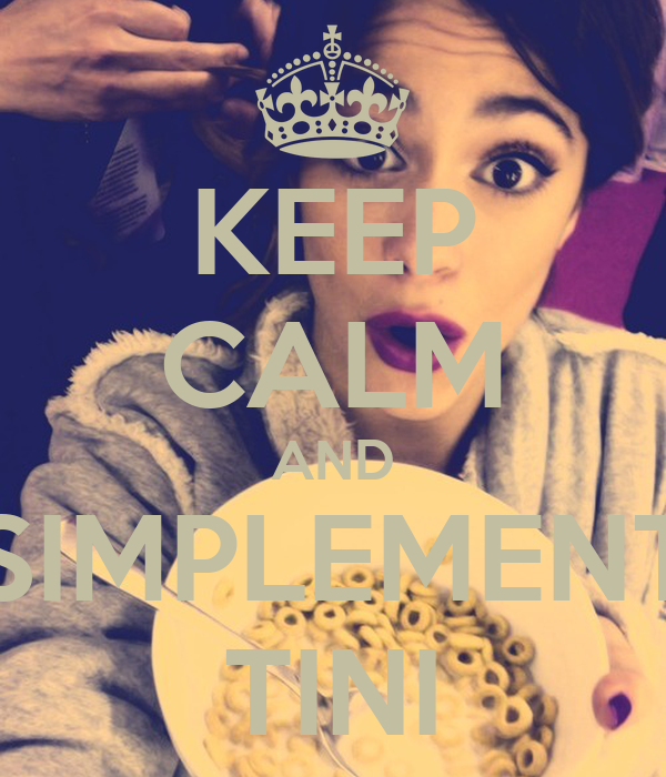 KEEP CALM AND SSIMPLEMENTE TINI