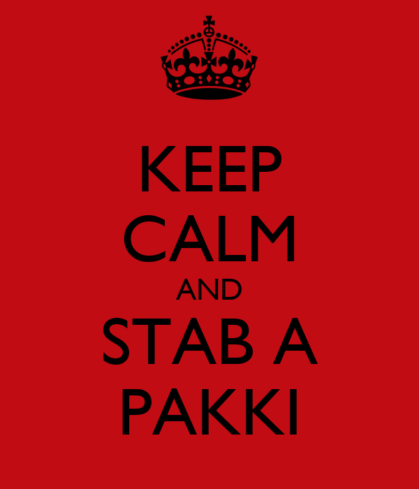 KEEP CALM AND STAB A PAKKI