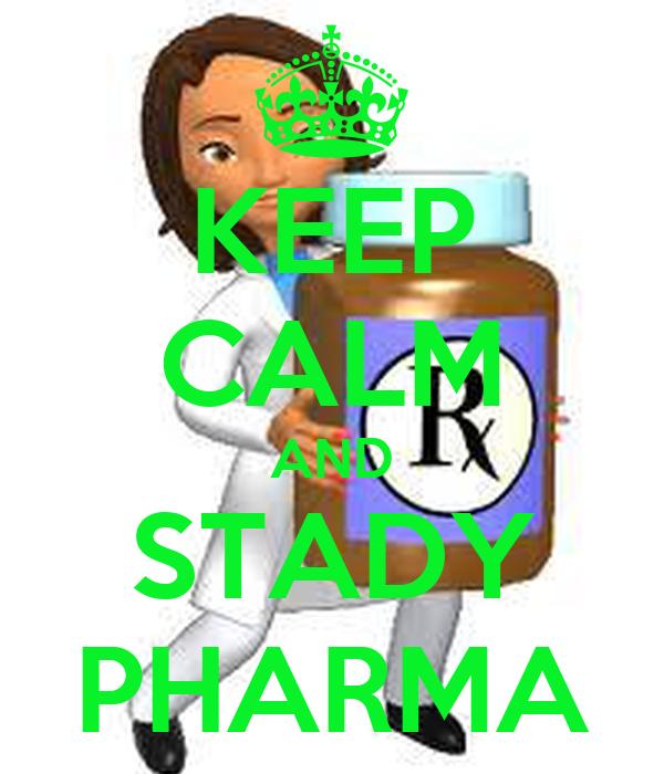 KEEP CALM AND STADY PHARMA