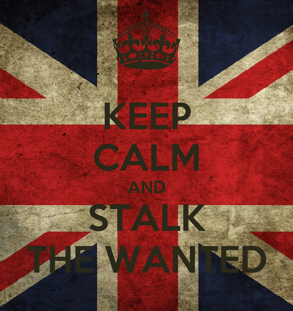 KEEP CALM AND STALK THE WANTED