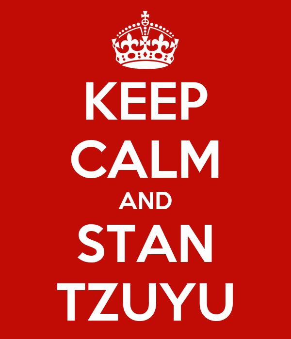 KEEP CALM AND STAN TZUYU