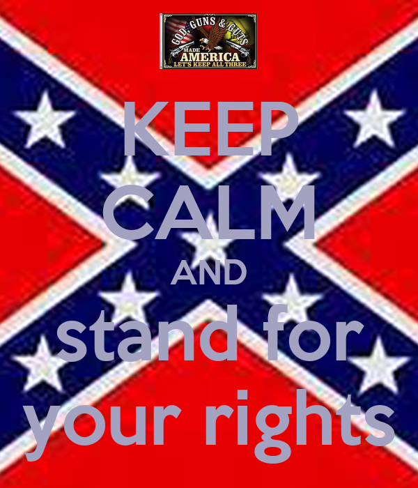 KEEP CALM AND stand for your rights