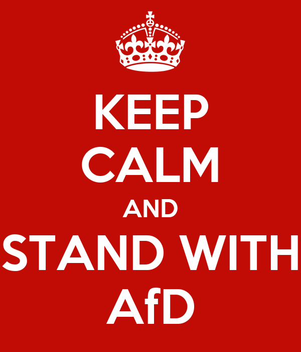 KEEP CALM AND STAND WITH AfD