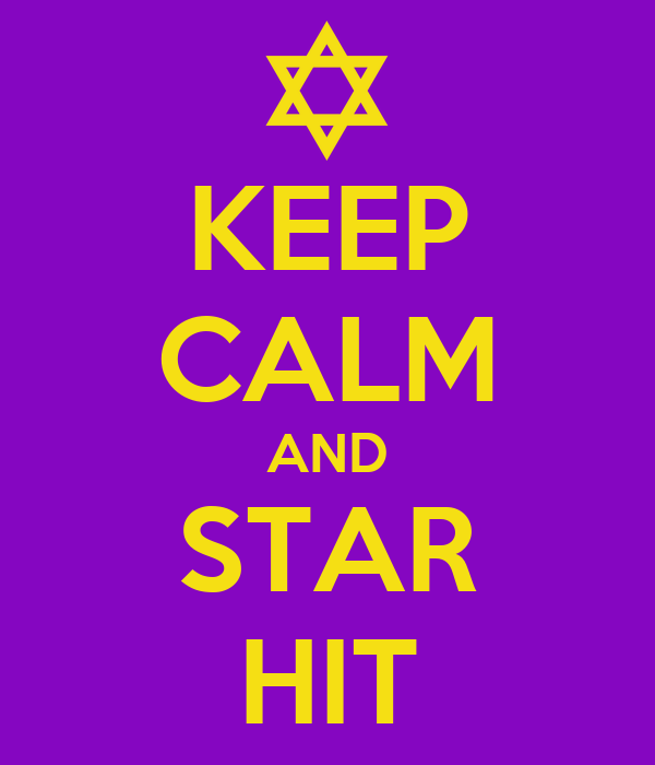 KEEP CALM AND STAR HIT