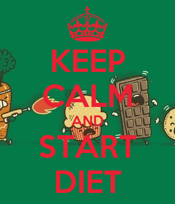 KEEP CALM AND START DIET