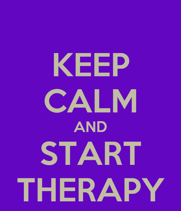 KEEP CALM AND START THERAPY