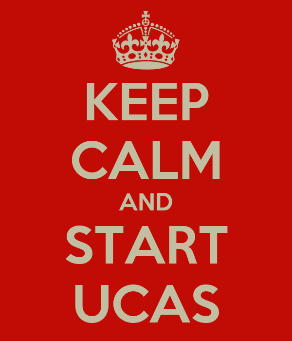 KEEP CALM AND START UCAS