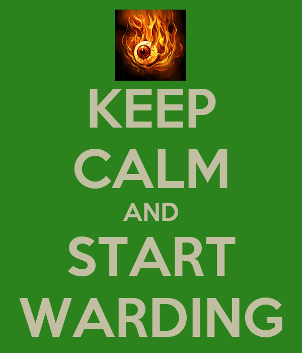 KEEP CALM AND START WARDING