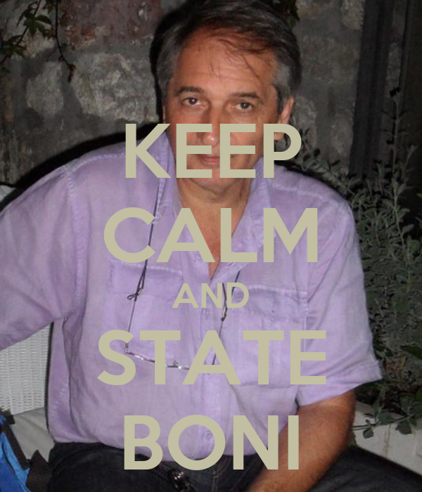 KEEP CALM AND STATE BONI