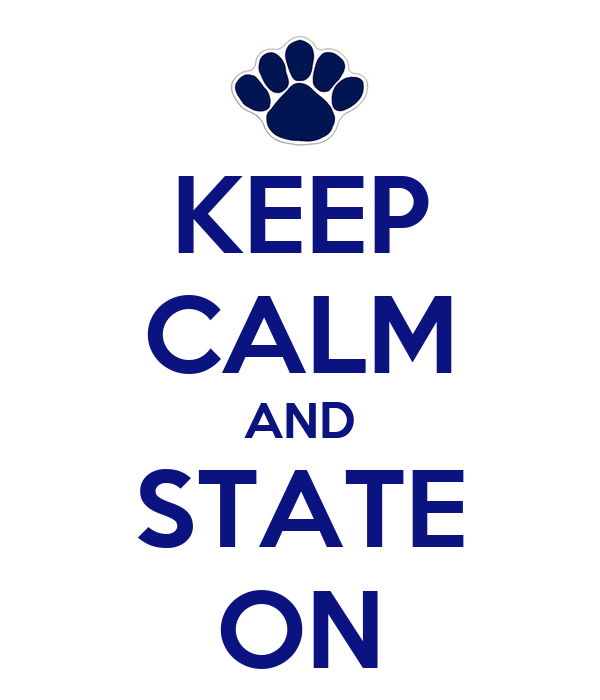 KEEP CALM AND STATE ON