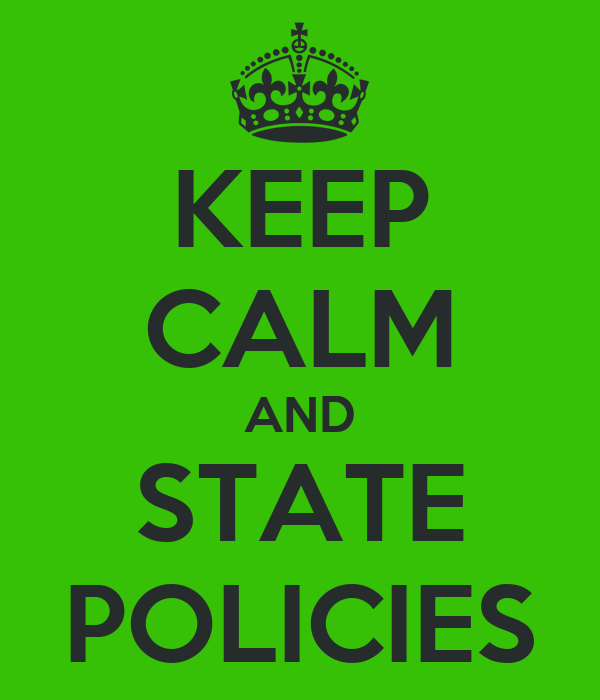 KEEP CALM AND STATE POLICIES