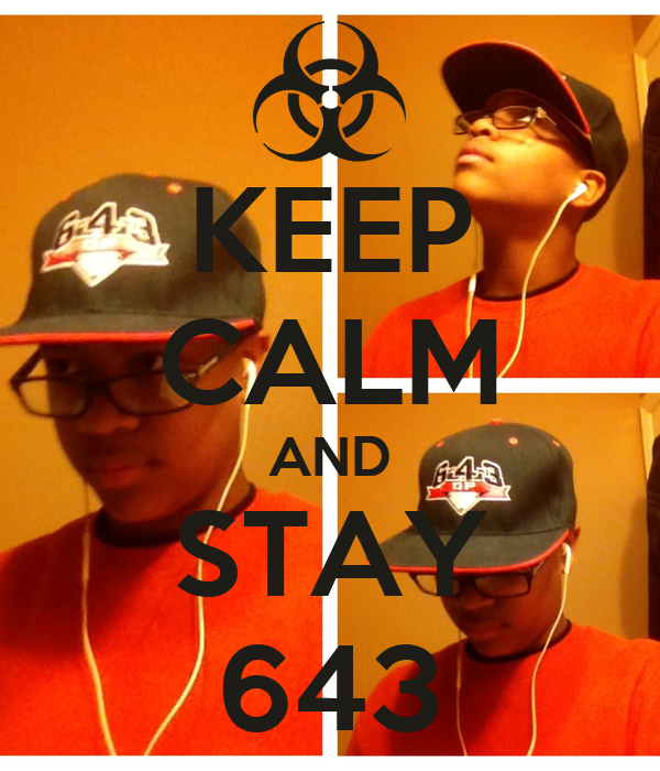 KEEP CALM AND STAY 643