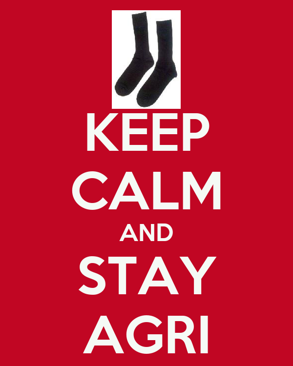 KEEP CALM AND STAY AGRI