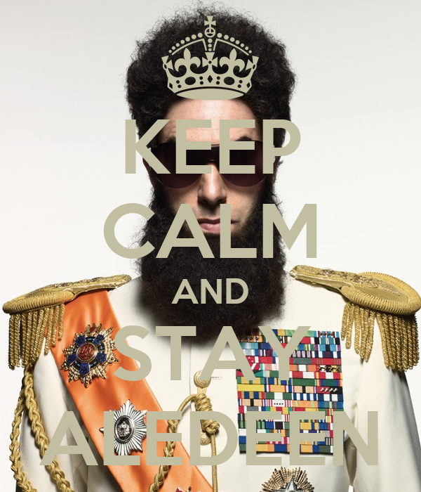 KEEP CALM AND STAY ALEDEEN