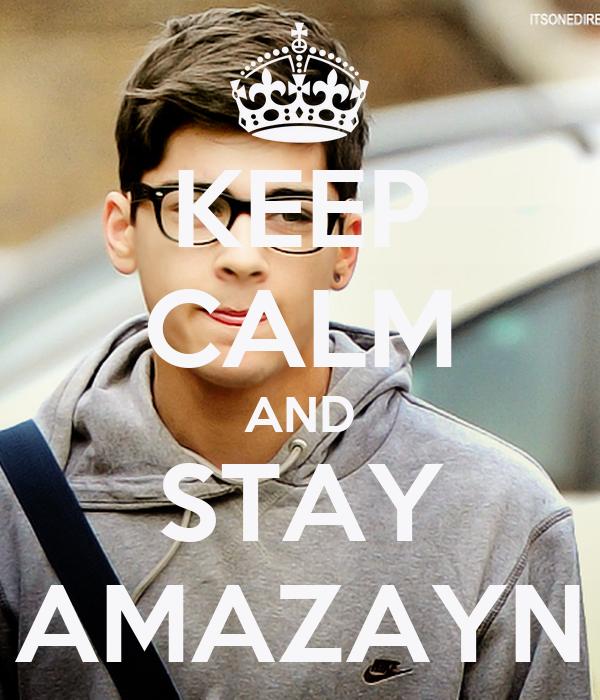 KEEP CALM AND STAY AMAZAYN