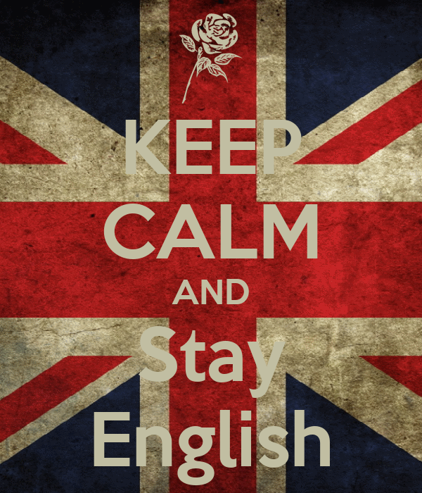 KEEP CALM AND Stay English