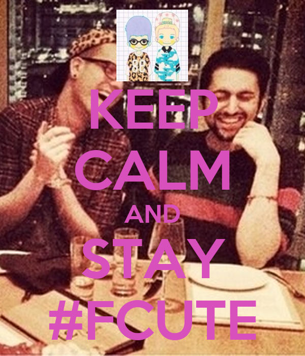 KEEP CALM AND STAY #FCUTE