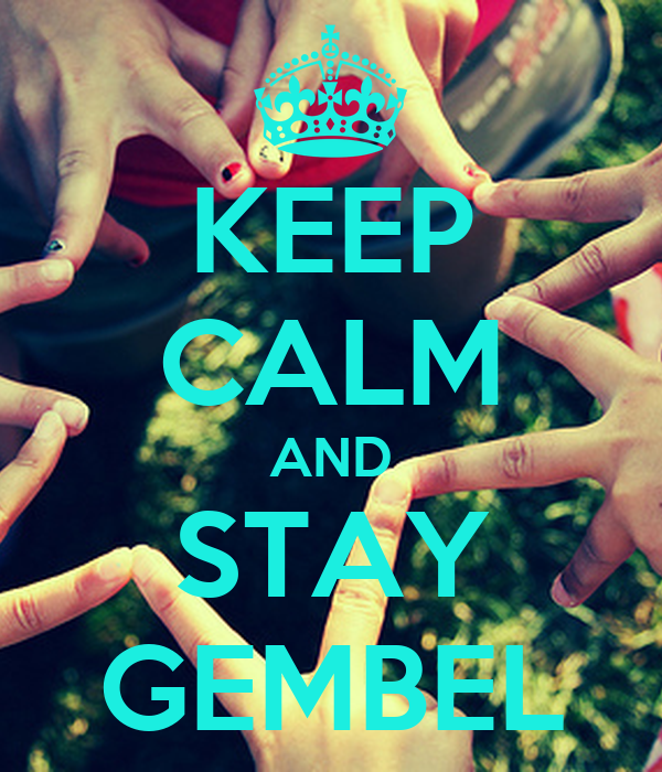 KEEP CALM AND STAY GEMBEL
