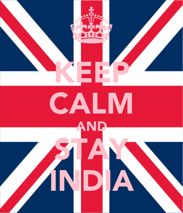 KEEP CALM AND STAY INDIA