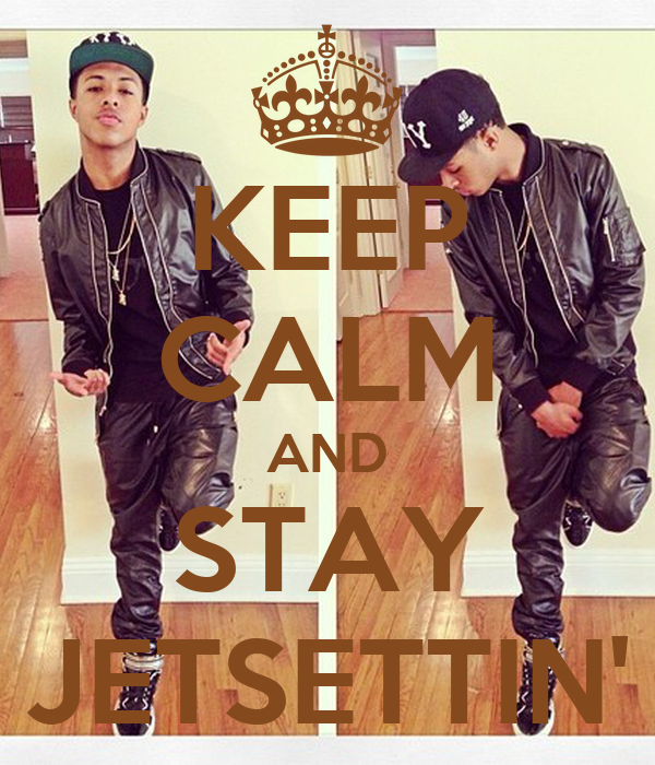 KEEP CALM AND STAY JETSETTIN'