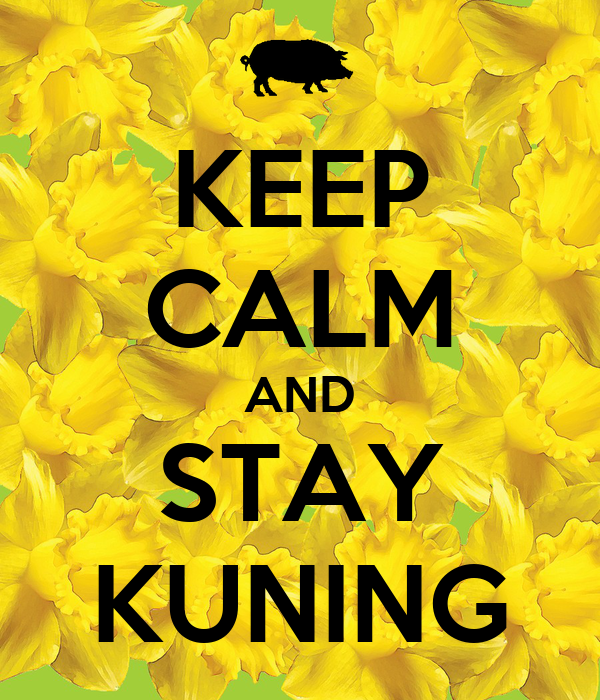 KEEP CALM AND STAY KUNING