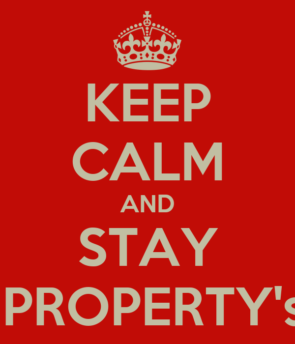 KEEP CALM AND STAY L.A PROPERTY's :*:*