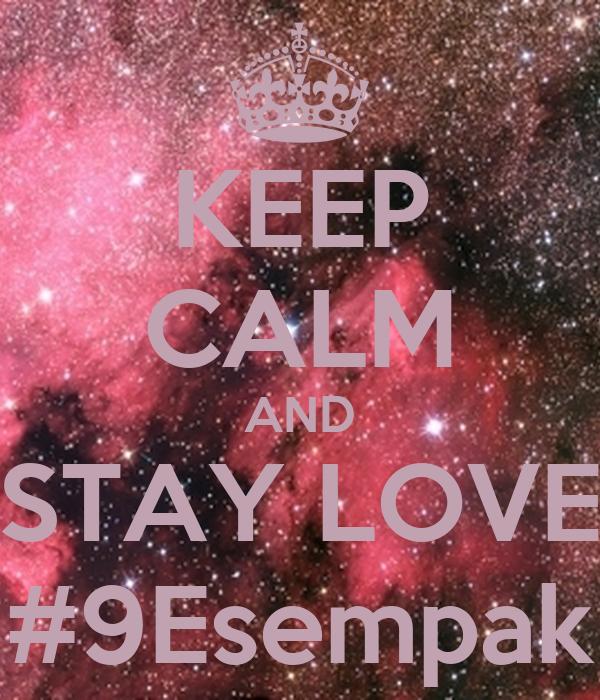 KEEP CALM AND STAY LOVE #9Esempak