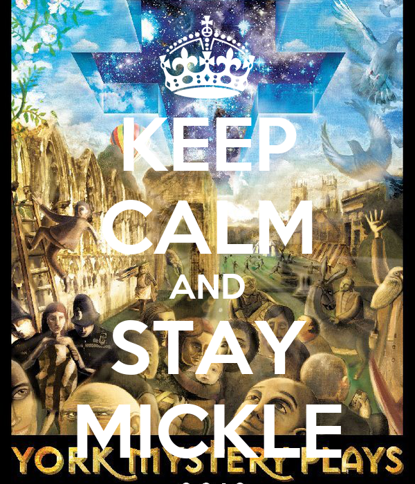KEEP CALM AND STAY MICKLE