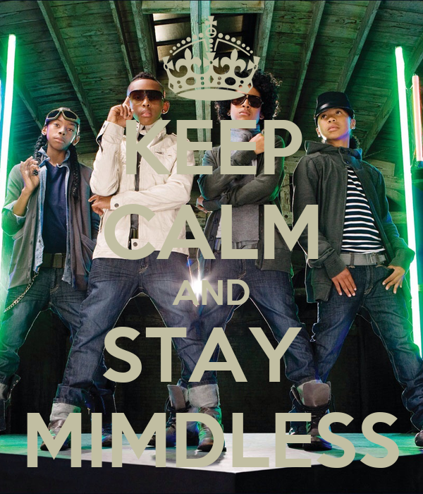 KEEP CALM AND STAY  MIMDLESS