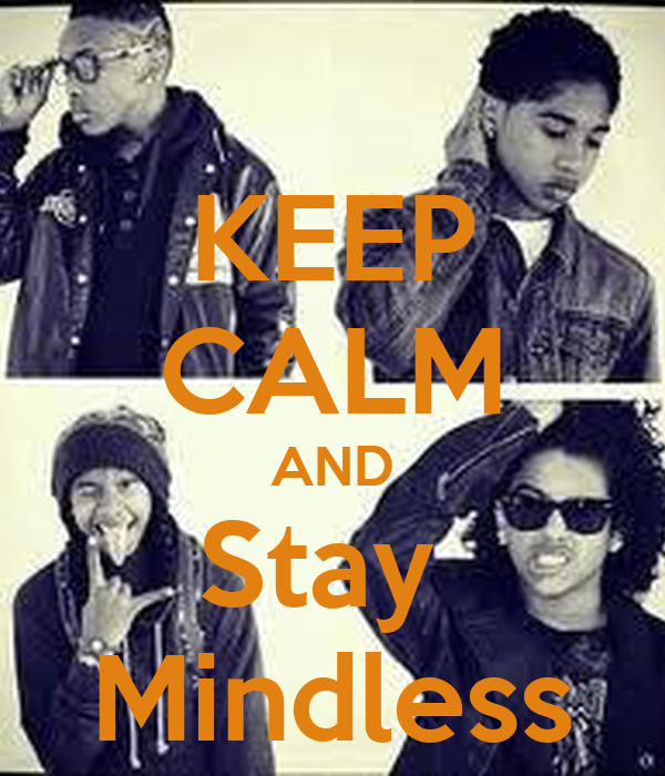 keep calm and stay mindless poster quanaysha keep calm