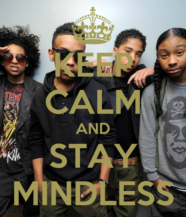keep calm and stay mindless poster yupp keep calmomatic