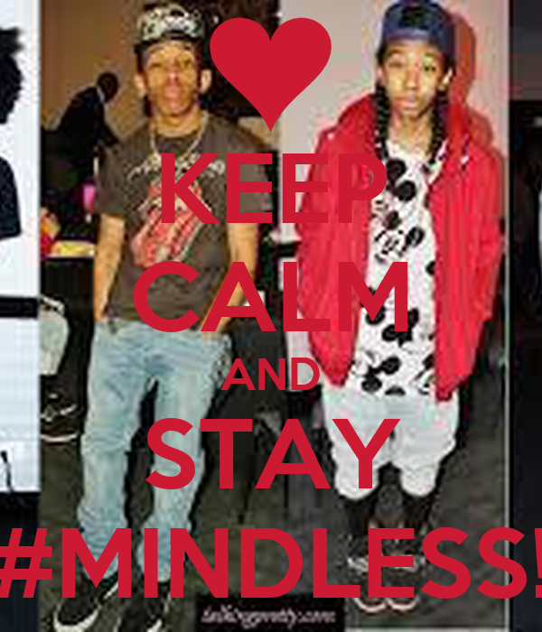 KEEP CALM AND STAY #MINDLESS!