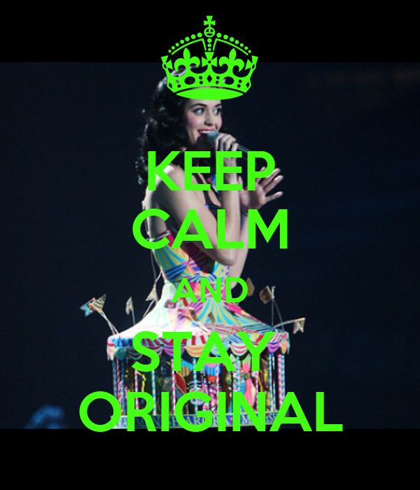 KEEP CALM AND STAY  ORIGINAL