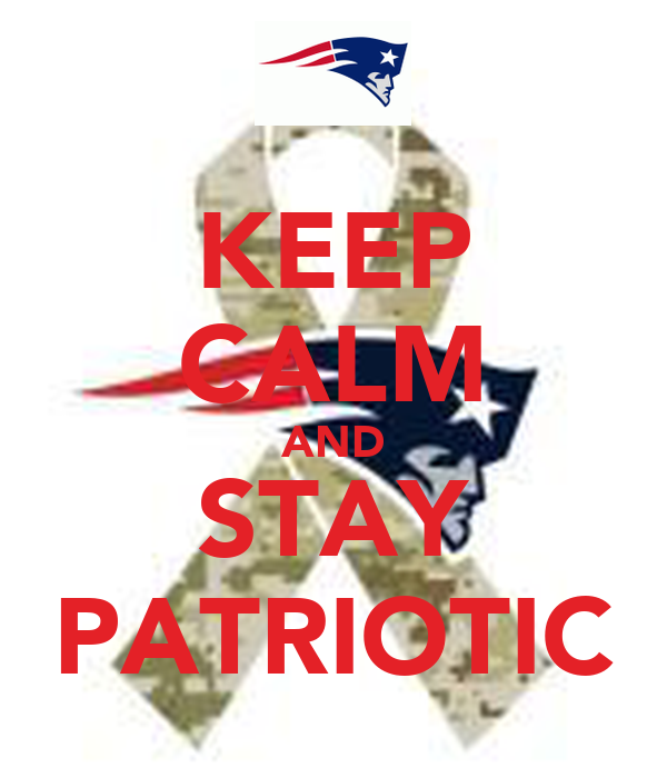 KEEP CALM AND STAY PATRIOTIC