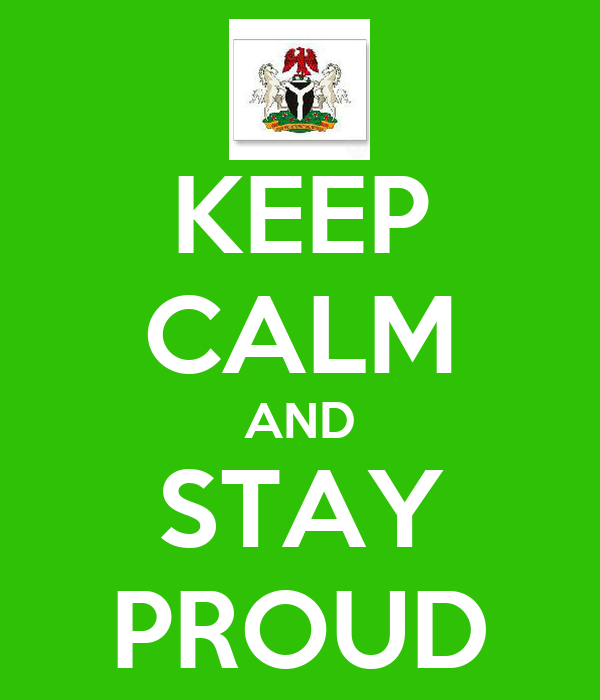 KEEP CALM AND STAY PROUD