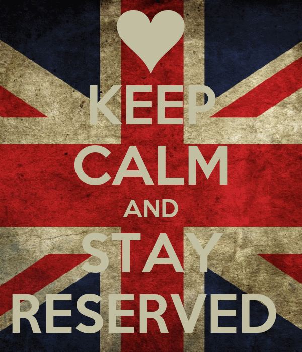 KEEP CALM AND STAY RESERVED