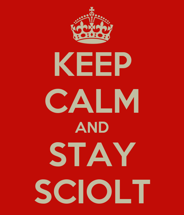 KEEP CALM AND STAY SCIOLT