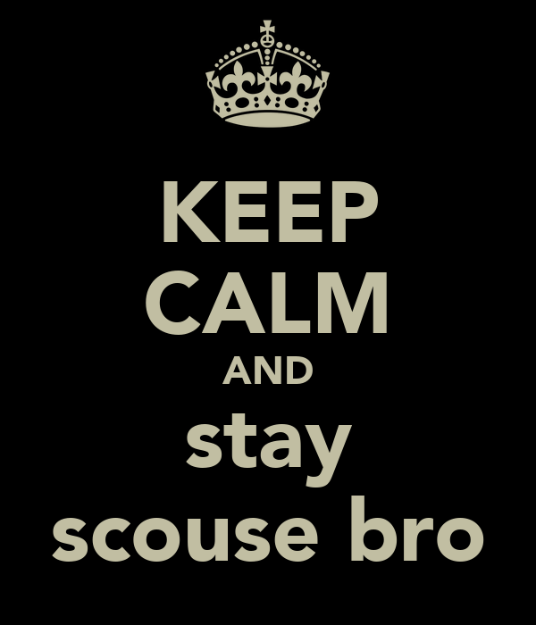 KEEP CALM AND stay scouse bro