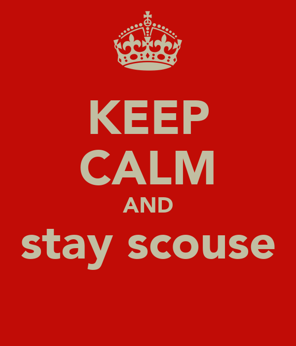 KEEP CALM AND stay scouse