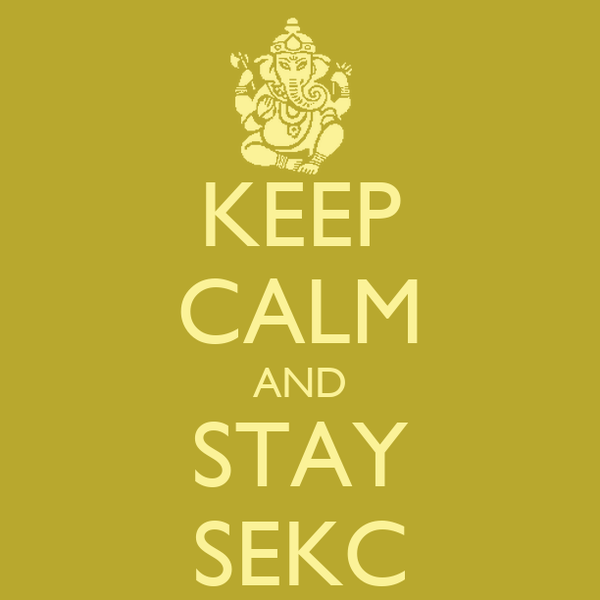 KEEP CALM AND STAY SEKC
